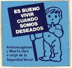 Una pegatina de la Transición, a favor de lo anticonceptivos y del aborto