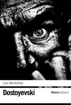 Dostoievski, 'Los Demonios' (también titulado en español como 'Los Poseídos' o 'Los Endemoniados')