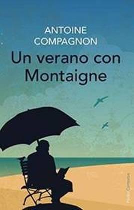 Un verano con Montaigne