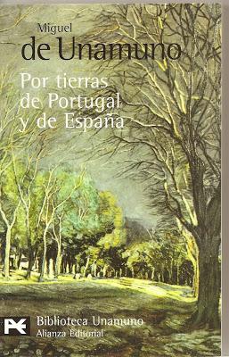 Miguel de Unamuno. Por tierras de Portugal y de España