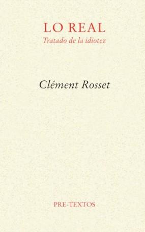 'Lejos de mí. Estudio sobre la identidad', Clément Rosset