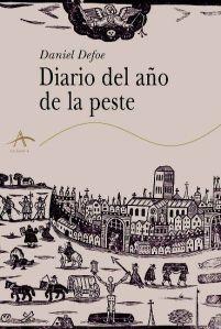 Daniel Defoe. Diario del año de la peste