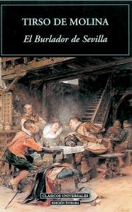 Tirso de Molina, 'El burlador de Sevilla o Convidado de piedra'